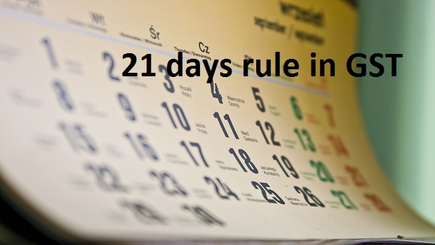 What is 21 Days Rule in GST? (Time Bomb in GST)